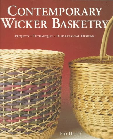 Contemporary Wicker Basketry: Projects, Techniques, Inspirational Designs by Lark Books