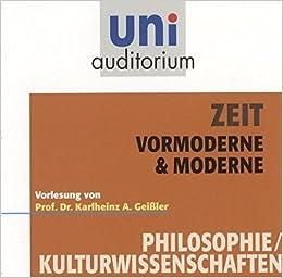 Zeit Vormoderne Moderne Fachbereich Philosophie