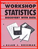 Workshop Statistics : Discovery with Data, Rossman, Allan J., 0387944974