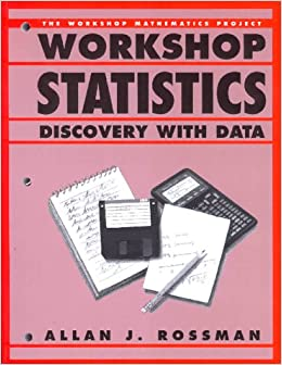 Book Workshop Statistics: Discovery With Data (Textbooks in Mathematical Sciences)