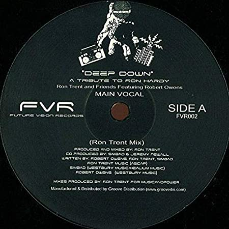 Ron Trent Featuring Robert Owens - Deep Down - Future Vision ...