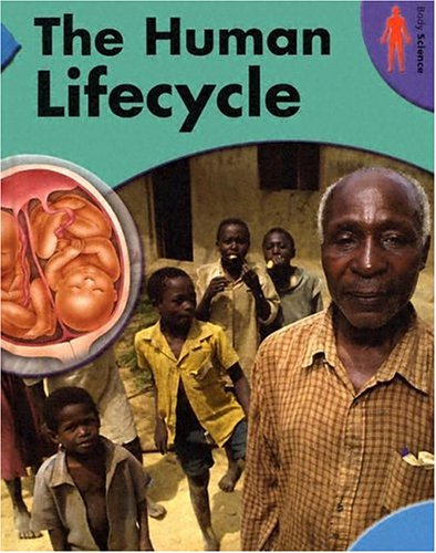 Download The Human Lifecycle (Body Science) ebook
