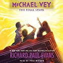 The Final Spark: Michael Vey, Book 7 Audiobook by Richard Paul Evans Narrated by Fred Berman