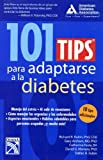 img - for 101 tips para adaptarse a la diabetes / 101 Tips to Fit Diabetes (Spanish Edition) book / textbook / text book