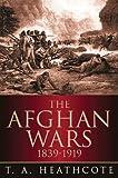 The Afghan Wars 1839-1919