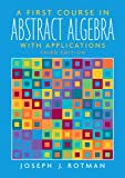 A First Course in Abstract Algebra 9780131862678