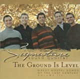 The Ground Is Level (Great Gospel Songs of the Last Century, Vol. 3)