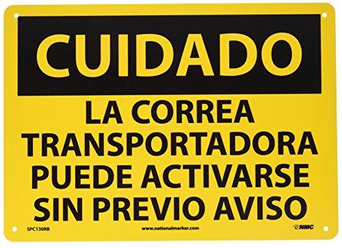 nmc-spc130rb-osha-sign-legend-cuidado-la-correa-transportadora-puede-activarse-sin-previo-aviso-14-length-x-10-height-rigid-plastic-black-on-yellow