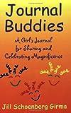 Journal Buddies, Jill Schoenberg Girma, 097686231X