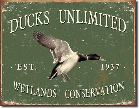 Ducks Unlimited Tin Sign and Remington Tin Sign Bundle - Ducks Unlimited Round, Remington Finder's Keepers, Remington Whatever You Shoot and Ducks Unlimited - Since 1937