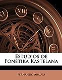 Estudios de Fonétika Kastelan, Fernando Araujo, 1178574105