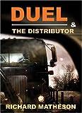 Duel and the Distributor, Richard Matheson, 1887368728