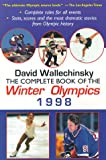 The Complete Book of the Winter Olympics 1998, David Wallechinsky, 0879518189