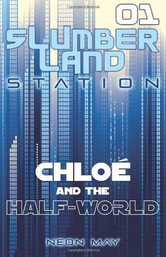 Chloe and the Half-World (Slumberland Station, Book 1) ebook