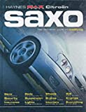 Citroen Saxo: The Definitive Guide to Modifying (Haynes