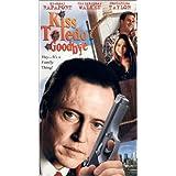 Kiss Toledo Goodbye / Movie