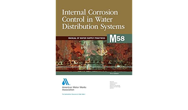 Internal Corrosion Control in Water Distribution Systems