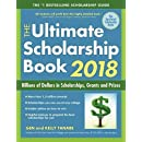 The Ultimate Scholarship Book 2018: Billions of Dollars in Scholarships, Grants and Prizes