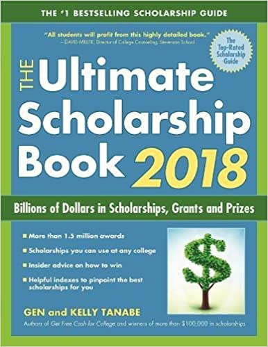 The ultimate scholarship book 2018 billions of dollars in the ultimate scholarship book 2018 billions of dollars in scholarships grants and prizes gen tanabe kelly tanabe 9781617601224 amazon books fandeluxe Choice Image