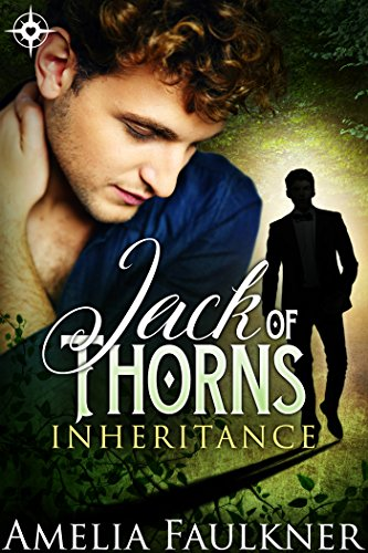 Jack of Thorns (Inheritance Book 1) by [Faulkner, Amelia]