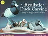 Realistic Duck Carving, Alfred M. Ponte, 1565230868