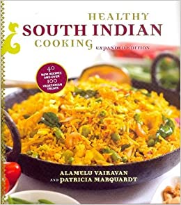 South indian food recipes book free download pdf dvd addict healthy south indian cooking expanded edition alamelu vairavan patricia marquardt 9780781811897 forumfinder Choice Image