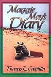 Maggie May's Diary, Thomas E. Coughlin, 0966620208