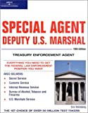 Special Agent: Deputy U.S. Marshal: Treasury Enforcement Agent 10/e (Arco Civil Service Test Tutor)