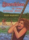 Starshine at Camp Crescent Moon, Ellen Schwartz, 0919591027