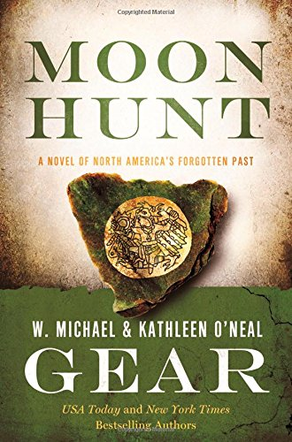 Moon Hunt: A People of Cahokia Novel (Book Three of the Morning Star Series) (North America's Forgotten Past) (Best Trails Near Nyc)