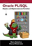 Oracle PL/SQL - Objekte und objektrelationale Techniken