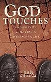 God Touches, Dan C. Gilliam, 0784719632