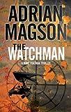 The Watchman (A Marc Portman Thriller)