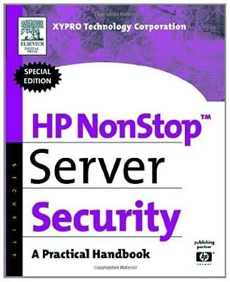 HP NonStop Server Security: A Practical Handbook (HP Technologies)
