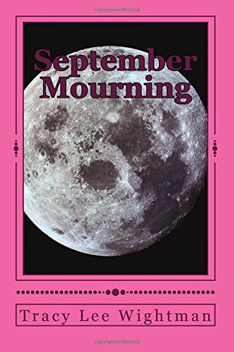 Download September Mourning: Fictional Historical Mystery and Eschatological Adventure ebook