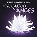 Invocation des anges | Joan Z. Borysenko