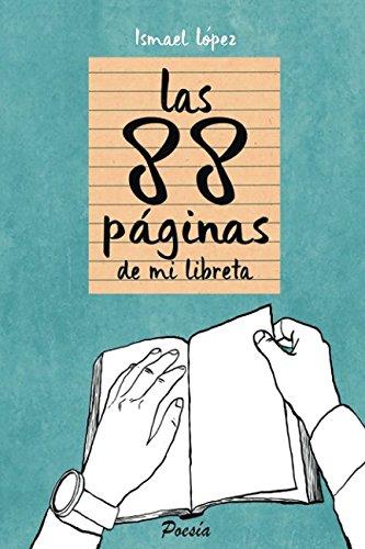 Las 88 páginas de mi libreta (Spanish Edition)