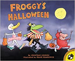 Froggy's Halloween: Jonathan London, Frank Remkiewicz