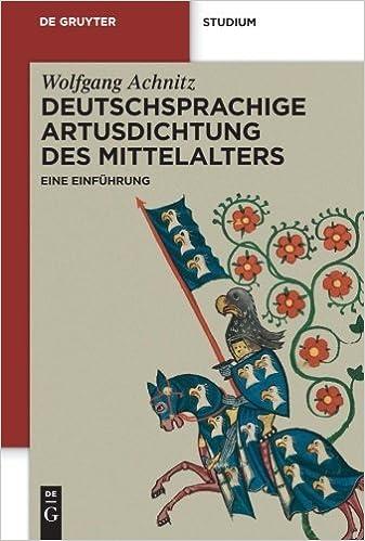 Deutschsprachige Artusdichtung des Mittelalters: Eine Einf??hrung (de Gruyter Studienbuch) by Wolfgang Achnitz (2012-05-30)