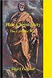 True Christianity, John Pasquini, 0595305318