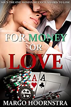For Money or Love by [Hoornstra, Margo]
