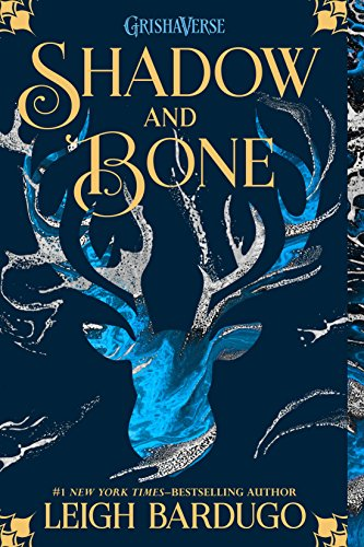Shadow and Bone (The Grisha Book 1) by [Bardugo, Leigh]