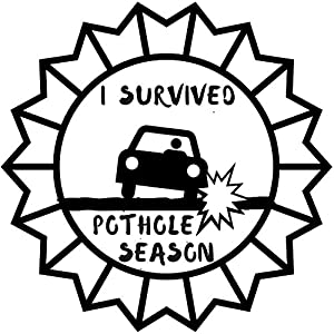 I Survived Pothole Season Funny Removable Vinyl White / Black Bumper Sticker Decal for Cars and Trucks Perfect for Gift