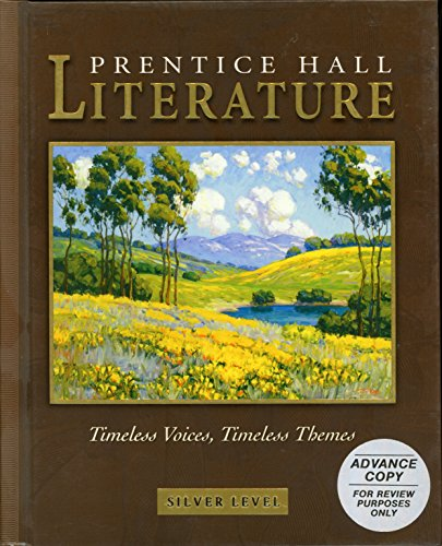 Prentice Hall Literature Timeless Voices Timeless Theme: Silver Edition