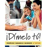 ¡Dímelo tú!: A Complete Course (with Audio CD)