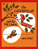 The Caterpillar and the Polliwog, Jack Kent, 0671662813