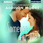 Someone for Me: Someone to Love, Book 3 | Addison Moore
