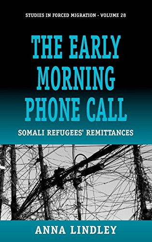 The Early Morning Phonecall: Somali Refugees' Remittances (Forced Migration) by Brand: Berghahn Books