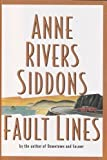 Fault Lines, Anne Rivers Siddons, 0060176148