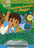 Spotting Animals with Diego!, Brooke Lindner, 1416938273